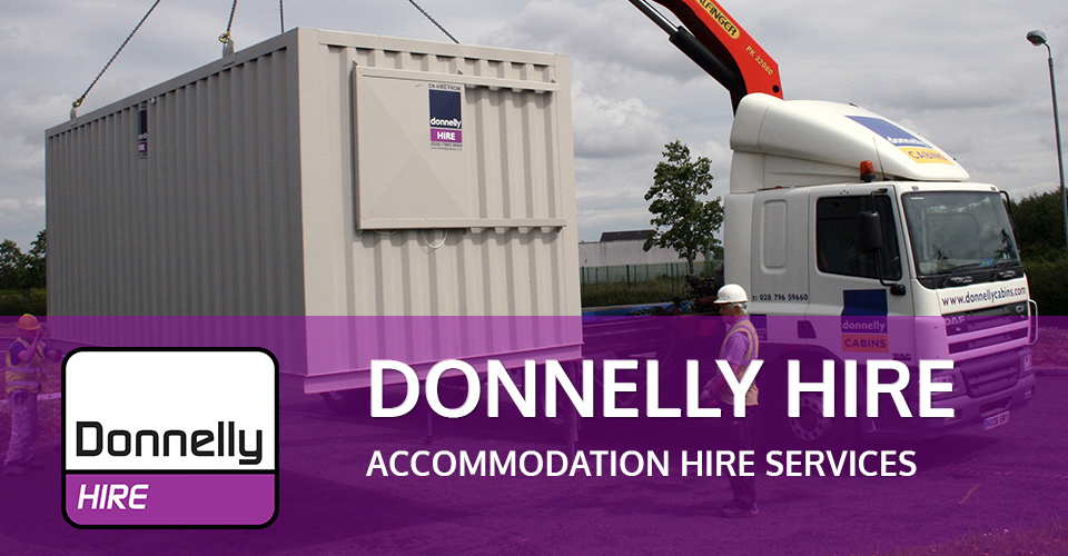 donnelly cabin hire service UK, Ireland and Northern Ireland
